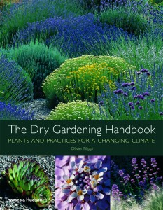The Dry Gardening Handbook by Olivier Filippi